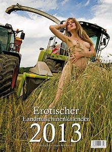 Erotischer Landmaschinenkalender 2013